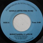 Brotherly Love - Whole Lotta You In Me