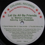 Mama's Children & Lee Truesdale - Let us all be friends
