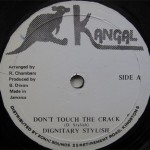 Dignitary Stylish - Dont Touch The Crack