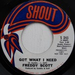 Freddy Scott - Got What I Need