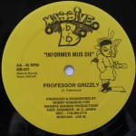 Professor Grizzly - Informer Mus Die on Massive B