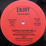 Grand Master Flash And The Furious Five - Super Rappin No. 2