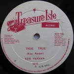 Ken Parker - True True [Treasure Isle]