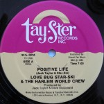 Love Bug Star-Ski & The Harlem World Crew - Positive Life