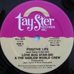 Love Bug Star-Ski & The Harlem World Crew - Positive Life