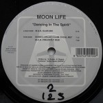 Moon Life - Dancing In The Spirit